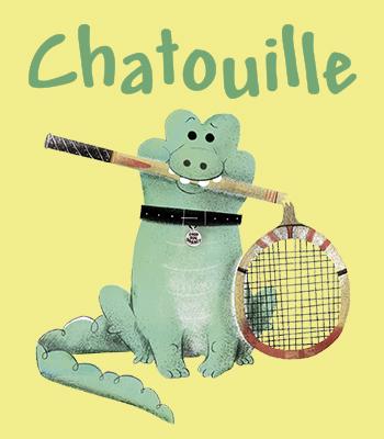 * Chatouille