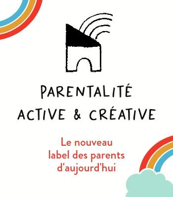 Parentalité active et créative