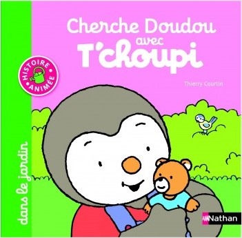 Cherche Doudou avec T'choupi dans le jardin - Dès 1 an et demi