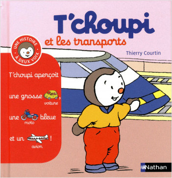 T'choupi et les transports - (Tome 10) - Dès 2 ans