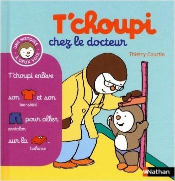 T'choupi chez le docteur - (Tome 13) -  Dès 2 ans