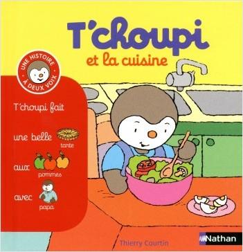 T'choupi et la cuisine - (Tome 15) - Dès 2 ans