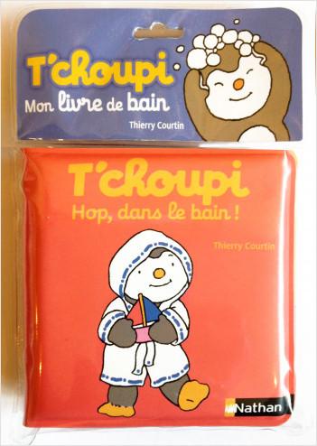 T'choupi - Hop, dans le bain ! - Dès 2 ans