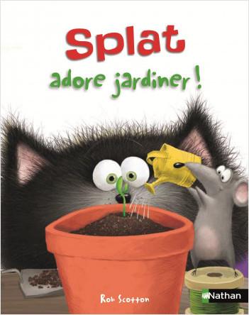 Splat adore jardiner ! - Album Dès 4 ans