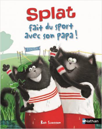 Splat fait du sport avec son papa ! Album Dès 4 ans