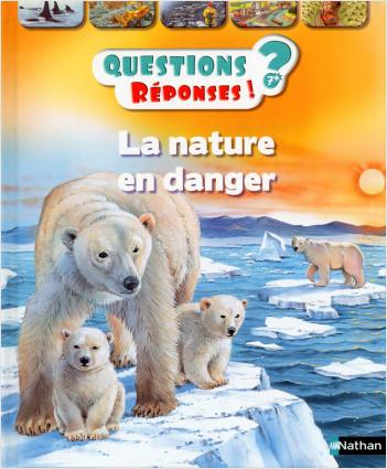 La nature en danger - Questions/Réponses - doc dès 7 ans