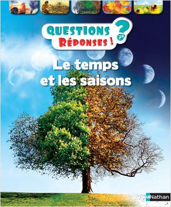 Le temps et les saisons - Questions/Réponses - doc dès 7 ans