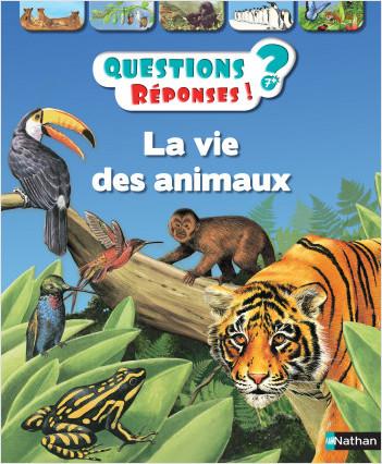 La vie des animaux - Questions/Réponses - doc dès 7 ans