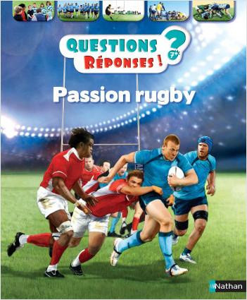 Passion rugby - Questions/Réponses - doc dès 7 ans
