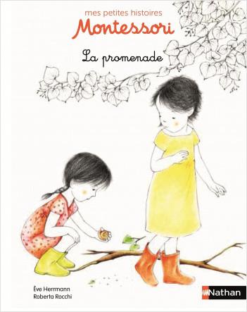 La promenade - Petite histoire pédagogie Montessori - Dès 3 ans