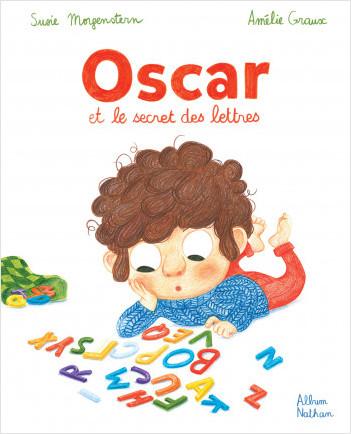Oscar et le secret des lettres - Album -  Dès 3 ans