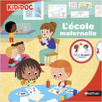L'école maternelle - livre animé Kididoc - Dès 3 ans