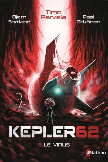 Kepler 62 - Le virus - Tome 5