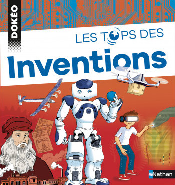 Les tops des inventions - Dokéo dès 9 ans
