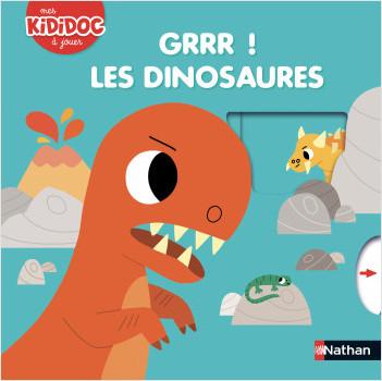 Grrr ! Les dinosaures - Kididoc Livre animé - Dès 2 ans