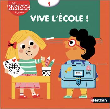 Vive l'école ! Livre animé Kididoc - Dès 2 ans