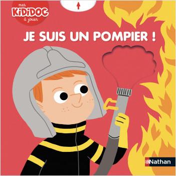 Je suis un pompier ! Livre animé Kididoc - Dès 2 ans