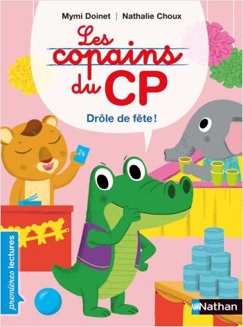 Les copains de CP, drôle de fête - Premières Lectures CP Niveau 2 - Dès 6 ans