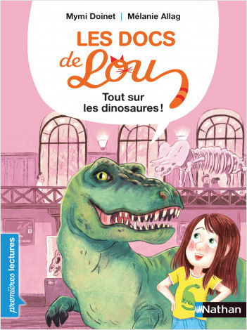 Les docs de Lou : tout sur les dinosaures - Lecture CP niveau 3 - Dès 6 ans