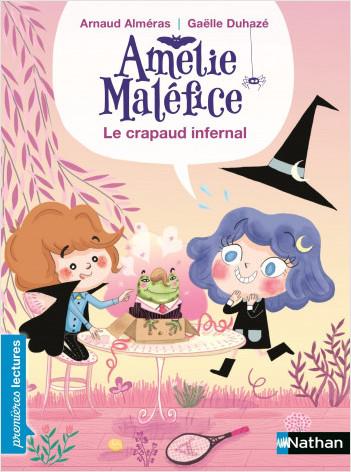 Amélie Maléfice - Le crapaud bavard - Premières Lectures CP Niveau 1 - Dès 6 ans