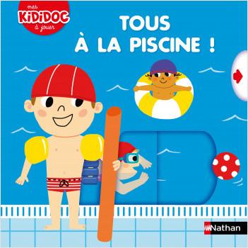 Tous à la piscine ! - Livre animé Kididoc - Dès 2 ans