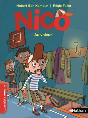 Nico: Au voleur ! - Roman Vie quotidienne - De 7 à 11 ans