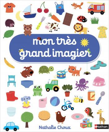 Mon très grand imagier - livre d'éveil bébé - Dès 6 mois