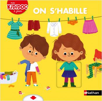 On s'habille - Livre animé Kididoc - Dès 2 ans