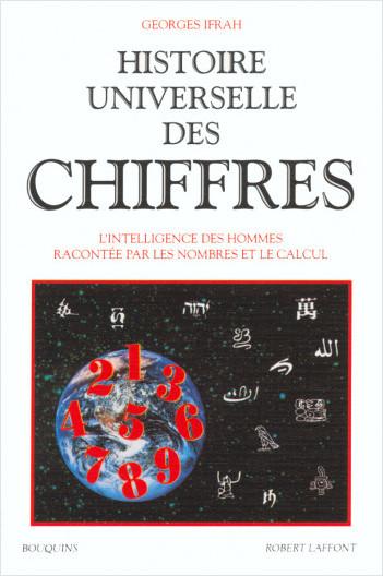 Histoire universelle des chiffres - Tome 1