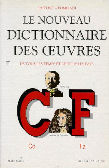 Le Nouveau dictionnaire des oeuvres, de tous les temps et de tous les pays -Tome 2