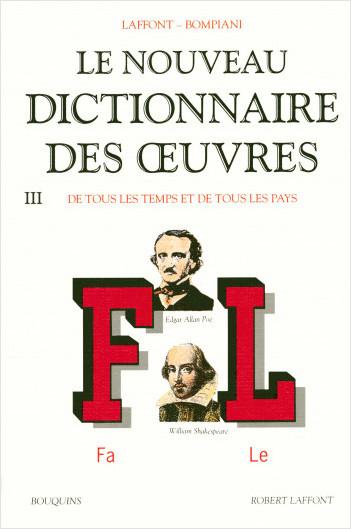 Le Nouveau dictionnaire des oeuvres, de tous les temps et de tous les pays -Tome 3