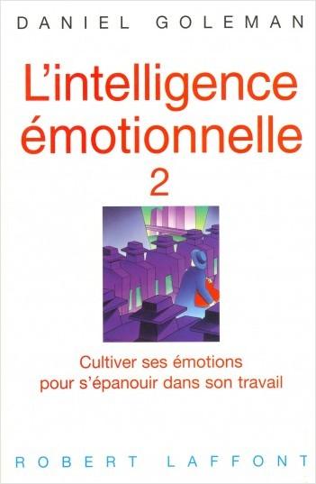 L'intelligence émotionnelle - Tome 2