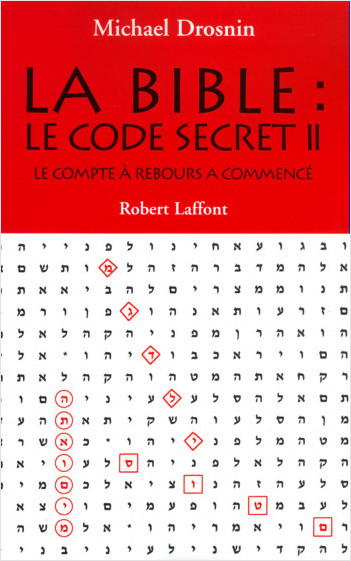 La Bible, le code secret - Tome 2