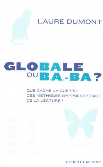 Globale ou b.a.-ba ?