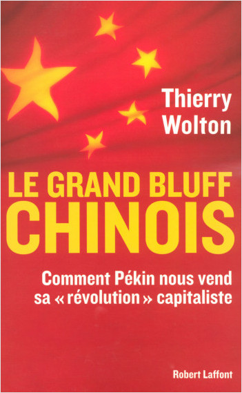 Le grand bluff chinois