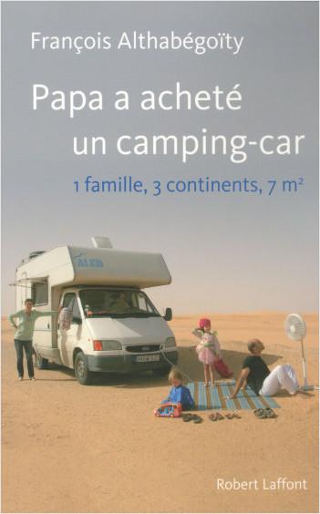 Papa a acheté un camping-car
