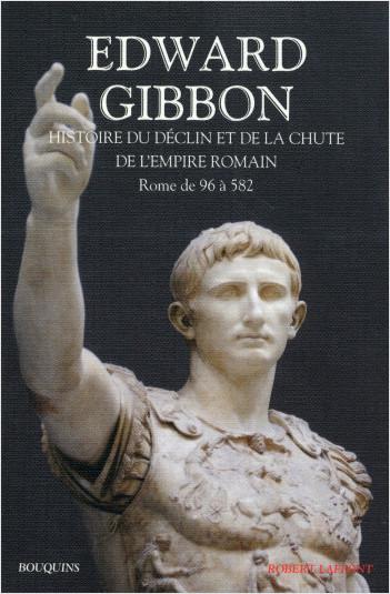 Histoire du déclin et de la chute de l'Empire romain - Tome 1