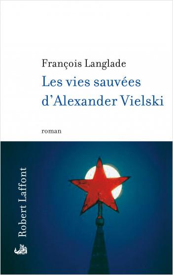 Les vies sauvées d'Alexander Vielski