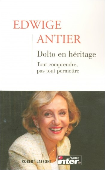 Dolto en héritage - Tome 1