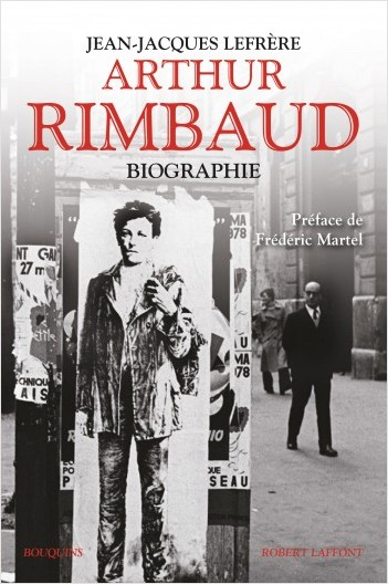Arthur Rimbaud : Biographie