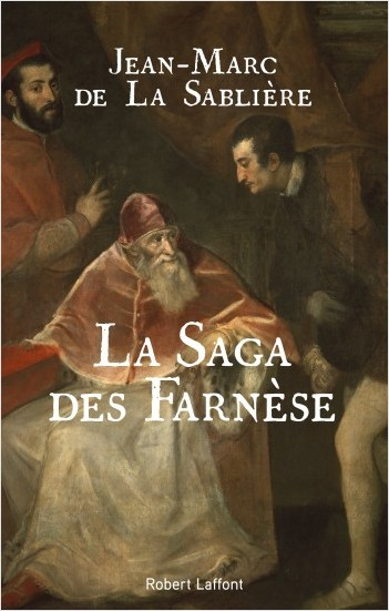 La Saga des Farnèse