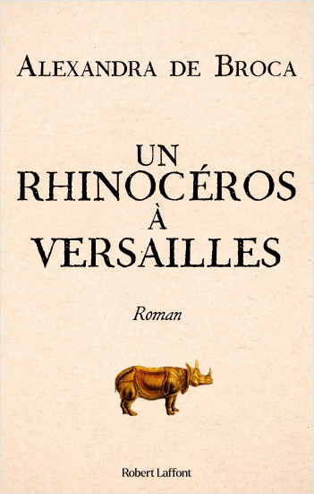 A Rhinoceros at Versailles
