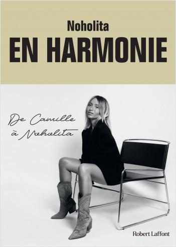 En harmonie. De Camille à Noholita