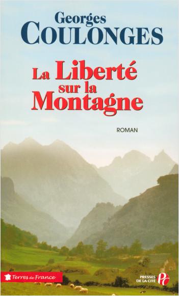 La liberté sur la montagne