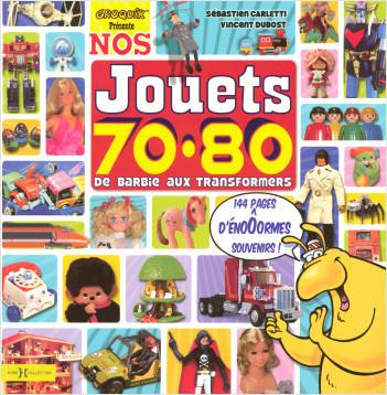 Nos jouets 70-80