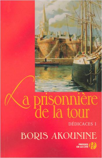 Dédicace 1 : La Prisonnière de la tour