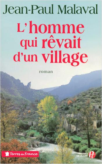 L'Homme qui rêvait d'un village