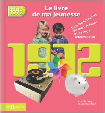 1972, Le Livre de ma jeunesse