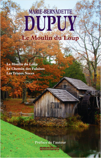Le Moulin du Loup, tome 1