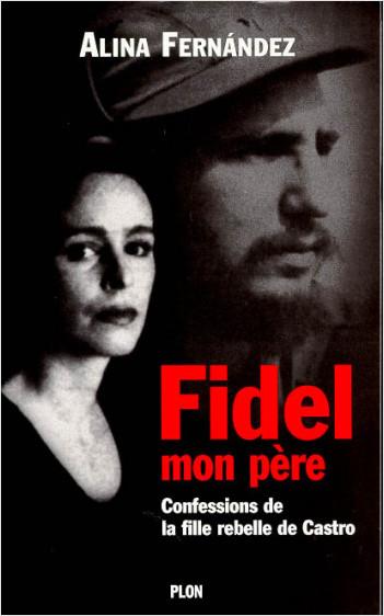 Fidel, mon père
